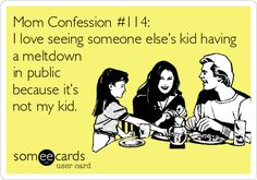 Funny Mom Confessions. Painfully true! Click for more. :D