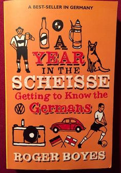 A Year In The Scheisse Getting To Know The Germans, Roger Boyes, 2006   eBay