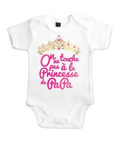 Body bébé fille original la Princesse à son Papa   Mode Bébé par petitdemon  Vetement Bebe 8e90c282de5