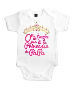 Body bébé fille original la Princesse à son Papa : Mode Bébé par petitdemon