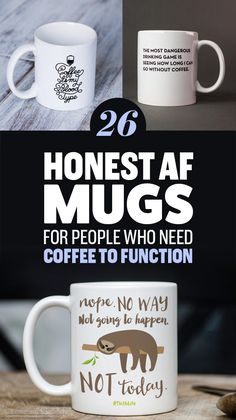 26 Honest Mugs For People Who Need Coffee To Function Need Coffee, Coffee Shop, Coffee Cups, Cute Gifts, Diy Gifts, Best Gifts, Oil Based Sharpie, Diy Mugs, Cute Cups