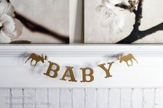 This sweet banner is perfect for your baby shower, nursery decor, or pregnancy announcement! It features the word BABY and a moose on either end.