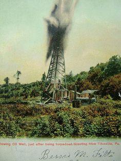 1907 Flowing Oil Well Titusville Pennsylvania
