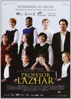 Profesor Lazhar [DVD] DVD ~Philippe Falardeau. Lazhar, de 55 años y origen argelino, es contratado como sustituto de una manera de primaria que ha muerto en trágicas circunstancias en una escuela de Montreal... http://katalogoa.mondragon.edu/opac