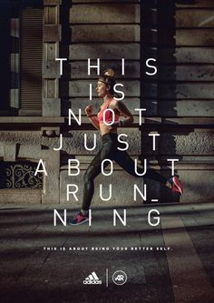 This is not just about running, The Big Now Milan, Adidas, Print, Outdoor, Ads