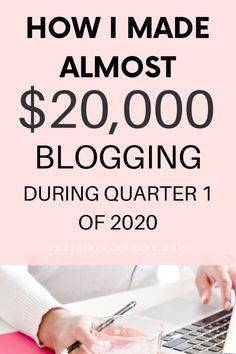 How I made almost $20,000 blogging during quarter 1 of 2020. How much money can you actually make blogging? Here's a blog income report. #incomereport #makemoneyblogging #bloggingincome #bloggingtips
