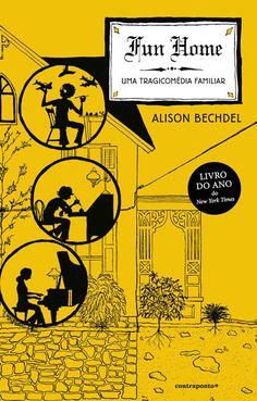 Fun Home - Uma Tragicomédia Familiar, Alison Bechdel, . Compre livros na Fnac.pt
