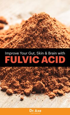7 benefits & ways Fulvic acid helps us absorb and use other nutrients better!