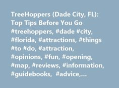 TreeHoppers (Dade City, FL): Top Tips Before You Go #treehoppers, #dade #city, #florida, #attractions, #things #to #do, #attraction, #opinions, #fun, #opening, #map, #reviews, #information, #guidebooks, #advice, #popular http://italy.nef2.com/treehoppers-dade-city-fl-top-tips-before-you-go-treehoppers-dade-city-florida-attractions-things-to-do-attraction-opinions-fun-opening-map-reviews-information-guidebook/  # TreeHoppers It was a hot day, but we were under the tree canopy and there was a…