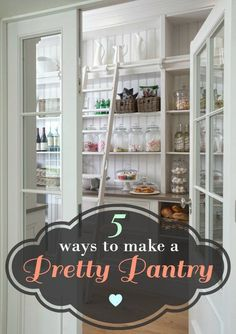 Home Storage and Organization   Don't you love when storage is pretty AND functional?!? Check out these five ways to make a pantry PRETTY!