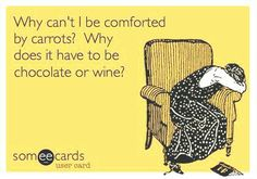 Wine Funnies...comforted by Wine  #ecards #winefixin'