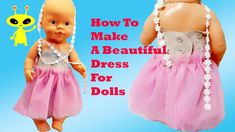 💖How to Make 🎀 Princess Dress For Baby Born American Doll Alive Nenuco C...