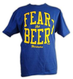 Fear the Beer T-Shirt at Brew City Online