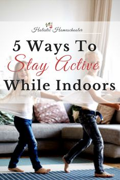 5 Ways To Stay Active While Indoors Zumba Routines, Pe Class, Workspace Inspiration, Stay Active, Building For Kids, Yoga For Kids, Great Videos, Program Design, Vintage Books