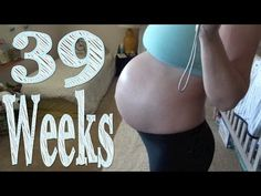 39 Weeks of Pregnancy  #3rdtrimester