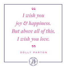 """This IS NOT a Dolly Parton quote!! These are lyrics from """"I Will Always Love You"""" by Whitney Houston"""