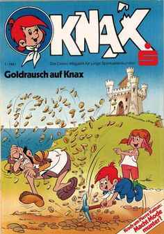 Knax Heft (Sparkassen Comic) - this comic got given out to young savers free by the bank. I used to eagerly await it and go to the bank with my mum at the beginning if each month.