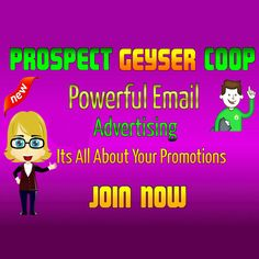 Every day thousands of new people join viral mailers. Prospect Geyser Coop is on the cutting edge of these programs, bringing in new members to view your affiliate and splash pages. Prospect Geyser Coop is destined to be a major player in the Internet Marketing world.The truth is there are probably many things that you look when deciding to join a new mailer, from fast and friendly customer service to earning quality advertising for your web site