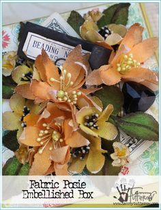 Fabric Posies Embellished Wooden Box | www.tammytutterow.com | DIY Home Decor Crafts