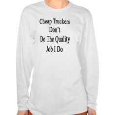 Cheap Truckers Don