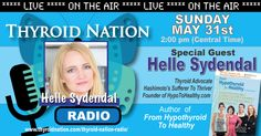 This week listen to author Helle Sydendal as we discuss her thyroid journey to wellness.   LIVE via internet at 2 pm CT  Hypothyroid, Thyroid, Health, Autoimmune