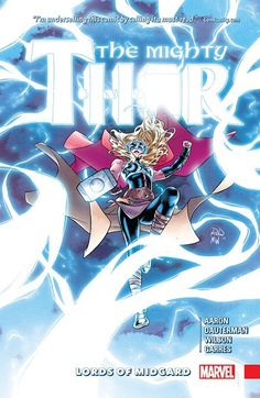 Mighty Thor Vol. 2 – Lords of Midgard (11.30.2016) // The legend continues with Thors new and old! Loki spins a special ages-old tale of a young Odinson in action against a hulking great enemy. You wouldn't like this Viking when he's angry! But what incredible impact will this yarn from the past have on the present? #mighty #thor #marvel #comics #midgard