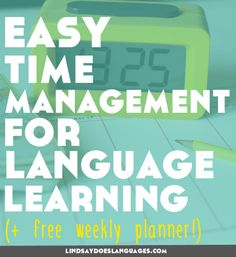 The Simple No-Tech Habit I Use Every Week for Better Time Management for Language Learning - Lindsay Does Languages Learn French Fast, Learn To Speak French, Learn German, Learn English, Ways Of Learning, Learning Italian, Learning Process, Learning Spanish, Learning French