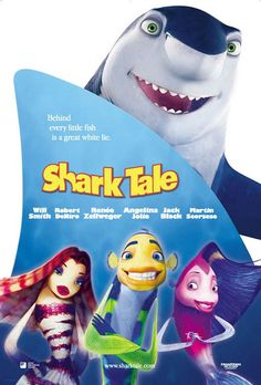 Official theatrical movie poster ( of for Shark Tale Starring Will Smith, Robert De Niro, Renée Zellweger, Jack Black Animated Movie Posters, Original Movie Posters, Film Posters, Dreamworks Animation, Animation Film, Will Smith, Cool Sharks, Shark Tale, Family Movie Night