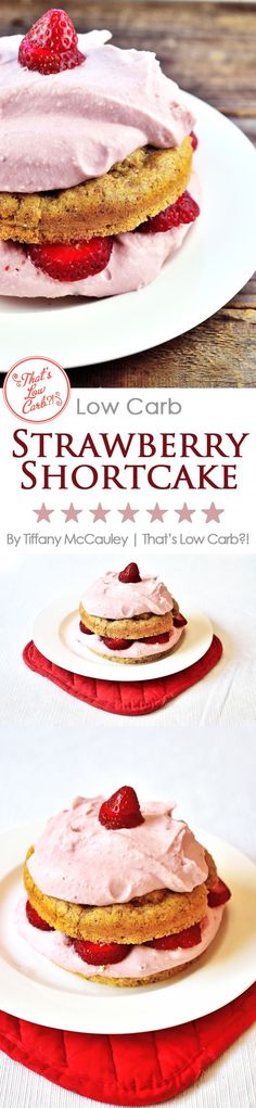 Strawberry Shortcake gets a low carb makeover in this delicious rendition of a summertime favorite. Try it for dessert tonight! ~ http://www.thatslowcarb.com