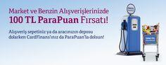 CardFinans'tan Market ve Benzin alışverişlerine 100 TL ParaPuan!