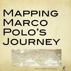 Marco Polo and the Silk Road: Mapping a journey Silk Road Map, Middle Ages History, Scientific Revolution, Student Travel, Marco Polo, Mystery Of History, Library Programs, Sixth Grade, Teacher Pay Teachers