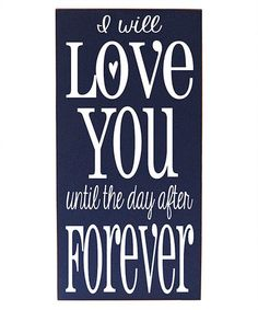 Navy & White 'Day After Forever' Wall Art by Vinyl Crafts #zulily #zulilyfinds