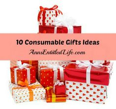 """10 Consumable Gift Ideas - great gift ideas for people with too much """"stuff""""! Small Christmas Gifts, Homemade Christmas Gifts, All Things Christmas, Christmas Presents, Love Holidays, Christmas Holidays, Christmas Ideas, Merry Christmas, Xmas"""