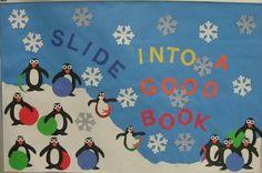 Slide Into A Good Book! Penguin Winter Bulletin Board Idea