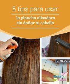 5 tips para usar la plancha alisadora sin dañar tu cabello El uso frecuente de la plancha alisadora suele traer consecuencias en la salud de nuestro cabello.