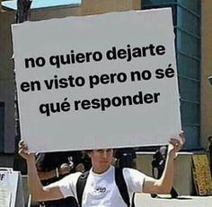 Cute Memes, Funny Quotes, Funny Memes, Jokes, 9gag Funny, Funny Spanish Memes, Spanish Humor, Ex Amor, Frases Humor