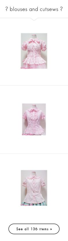 """""""☆ blouses and cutsews ☆"""" by galaktikons ❤ liked on Polyvore featuring tops, blouses, lolita, shirts, pink shirts, pink top, ruching tops, rouched shirt, ruched shirt and angelic pretty"""