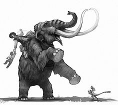 Wooly Mammoth. I scared you?