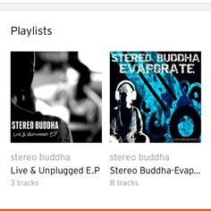 Check out both our releases at www.stereobuddha.com