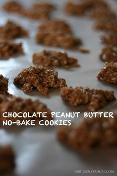 No bake cookies...they're quick, easy, and such a yummy dessert!.