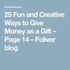 25 Fun and Creative Ways to Give Money as a Gift – Page 14 – Foliver blog