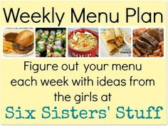 sixsistersstuff.com Weekly Menu 2 #recipe #menu