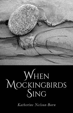 FINISHING LINE PRESS BOOK OF THE DAY: When Mockingbirds Sing by Katherine Nelson-Born  $13.99, paper  RESERVE YOUR COPY TODAY PREORDER PURCHASE SHIPS June 17, 2016 https://finishinglinepress.com/product_info.php?products_id=2604  Katherine Nelson-Born's premiere poetry chapbook has a bittersweet grounding in her New Orleans roots.   #poetry #NOL