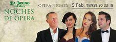 Noche de Ópera en Da Bruno Sul Mare. Reserva tu mesa: 952 90 33 18 5 de Febrero 2015  Opera Night at Da Bruno Sul Mare. Book Your Table: (+34) 952 90 33 18 February 5th 2015