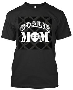 New GOALIE MOM Tee!ORDER NOW > http://ift.tt/1o3aA9E AVAILABLE IN STORESLimited Time Offer#Goalie #GoalieMom #HockeyMom #instahockey #hockeylife #icehockey