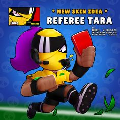 Referee Tara - Rate this skin idea in the comments . Clash Royale, Star Character, Do Video, Star Wallpaper, Free Gems, Star Work, Referee, Fan Art, Star Pictures