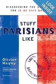 | P | Stuff Parisians Like: Discovering the Quoi in the Je Ne Sais Quoi