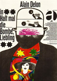 Heinz Edelmann Illustration    Poster for a German showing of a Franco-Italian film about a would-be anarchist, Che gioia vivere (German title: Hold the Bomb a Minute, Darling). From Graphis Annual 66/67.