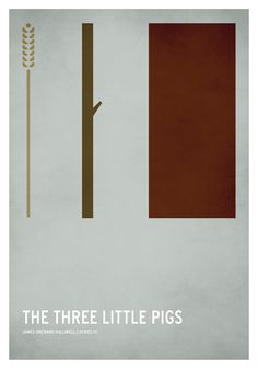 The Three Little Pigs / 19 Minimalistic Posters Of Your Favorite Childhood Stories by Christian Jackson (via BuzzFeed)