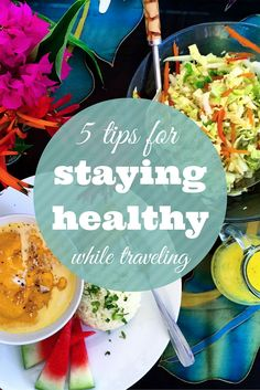 Trying to stay healthy while traveling? Here are 5 tips for staying healthy when you hit the road.